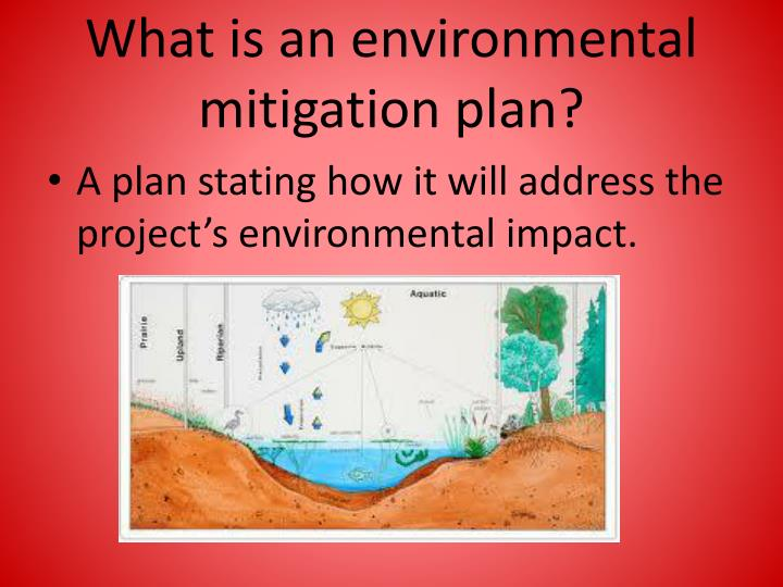 What is an environmental mitigation plan?
