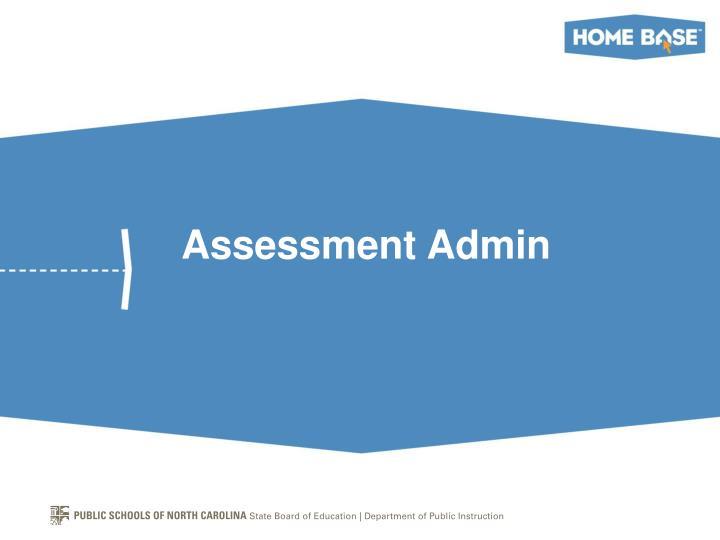 Assessment Admin