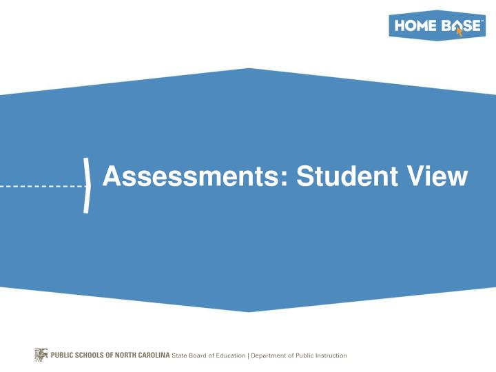 Assessments: Student View