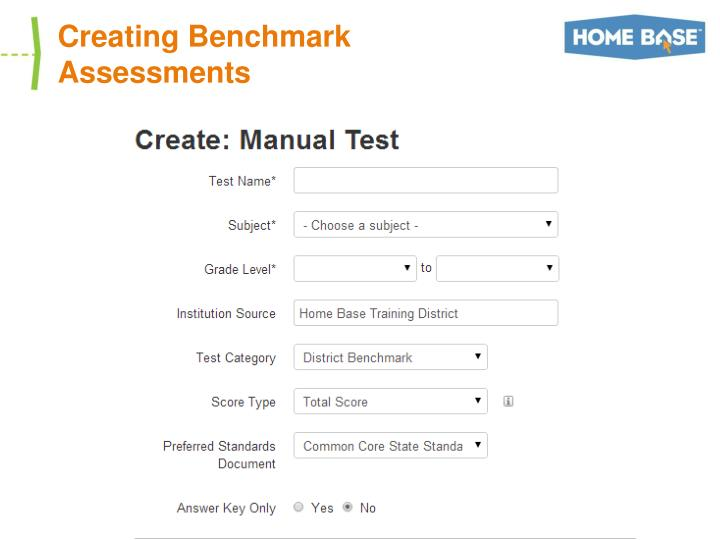 Creating Benchmark Assessments