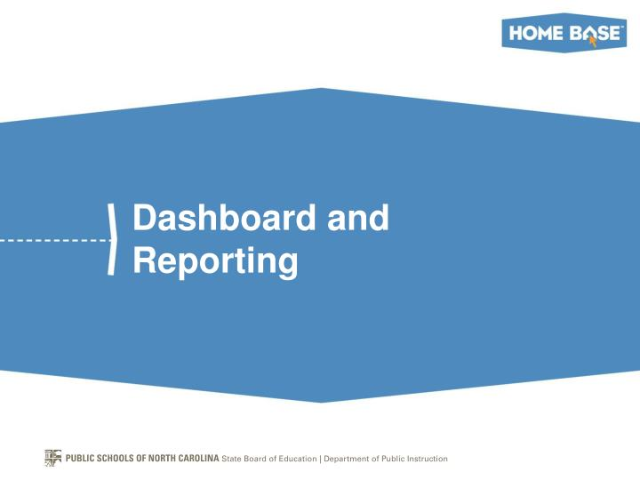 Dashboard and Reporting