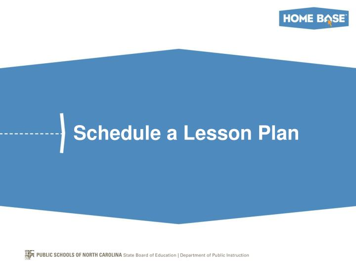 Schedule a Lesson Plan