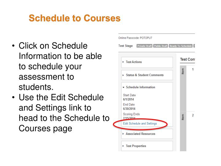 Click on Schedule Information to be able to schedule your assessment to students.