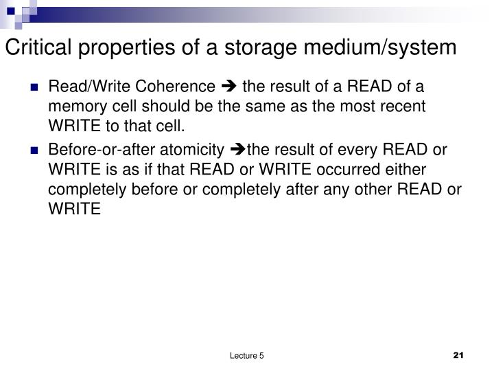 Critical properties of a storage medium/system