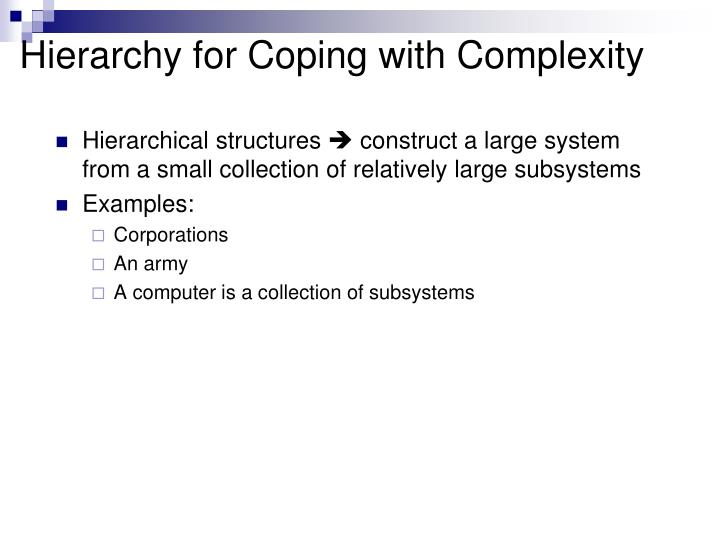 Hierarchy for Coping with Complexity
