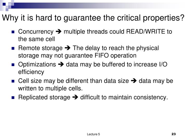Why it is hard to guarantee the critical properties?