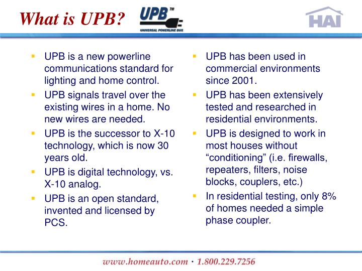 UPB is a new powerline communications standard for lighting and home control.