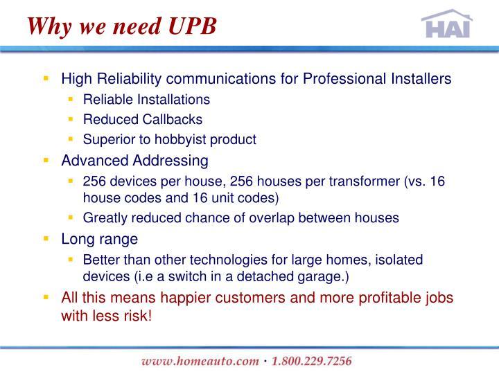 Why we need UPB