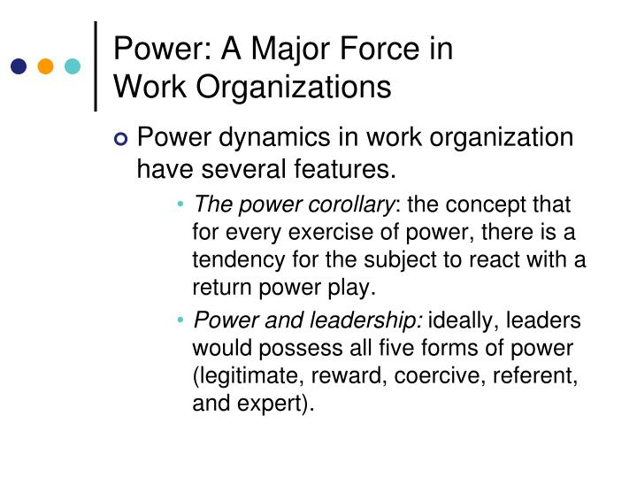 power and politics in organization Get an answer for 'answer the following questions about power and politics in an organization: 1 in your opinion, how do reward power and coercive power compare in gaining compliance in an organization.