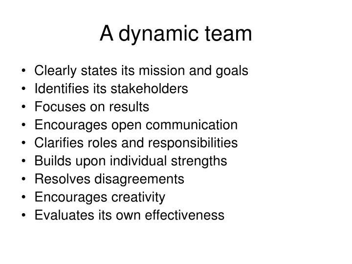 A dynamic team