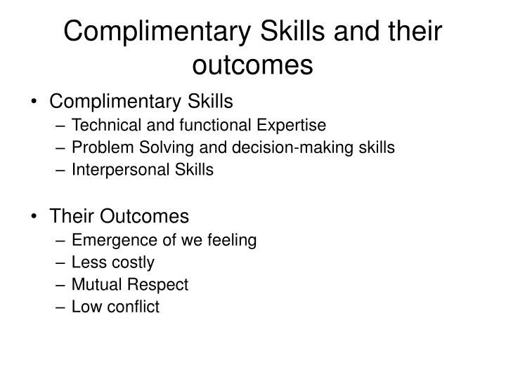 Complimentary Skills and their outcomes