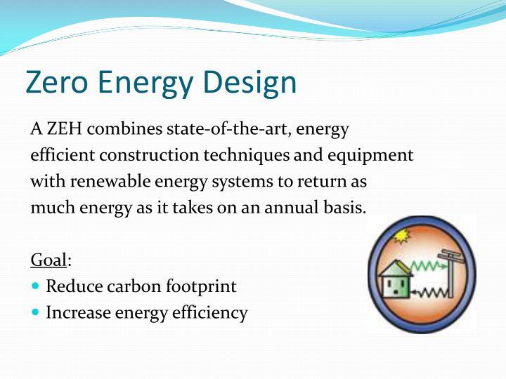 Zero Energy Design