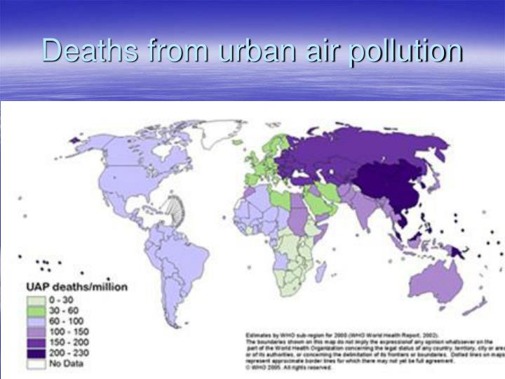 Deaths from urban air pollution