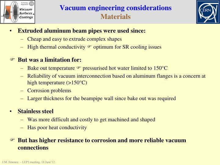 Vacuum engineering considerations