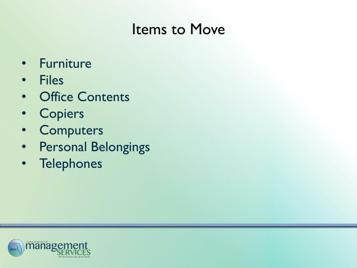 Items to Move