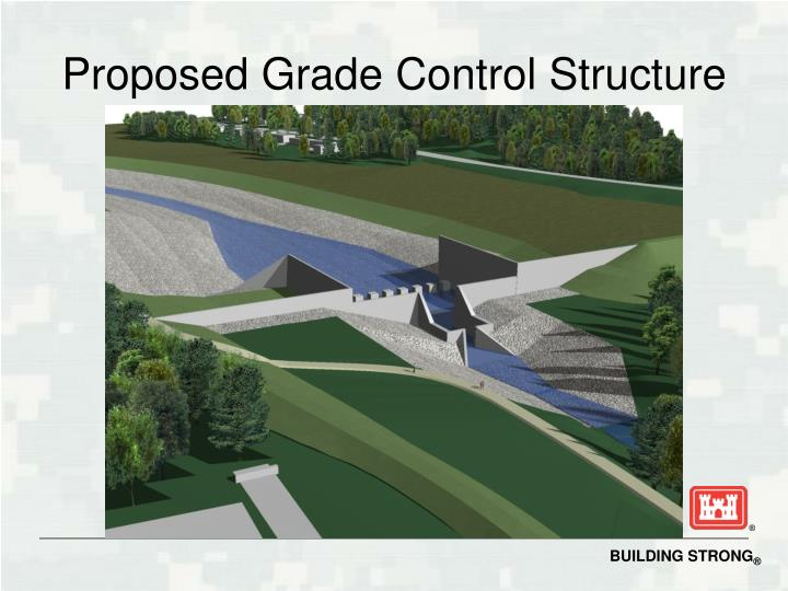 Proposed Grade Control Structure