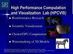 high performance computation and visualization lab hpcvis