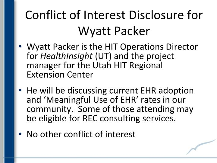 Conflict of interest disclosure for wyatt packer