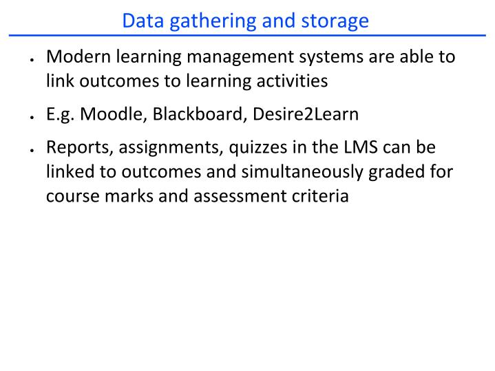 Data gathering and storage