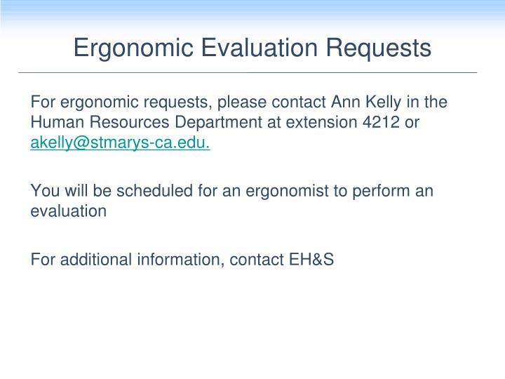 Ergonomic Evaluation Requests