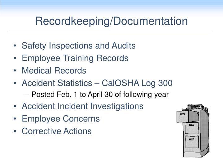 Recordkeeping/Documentation