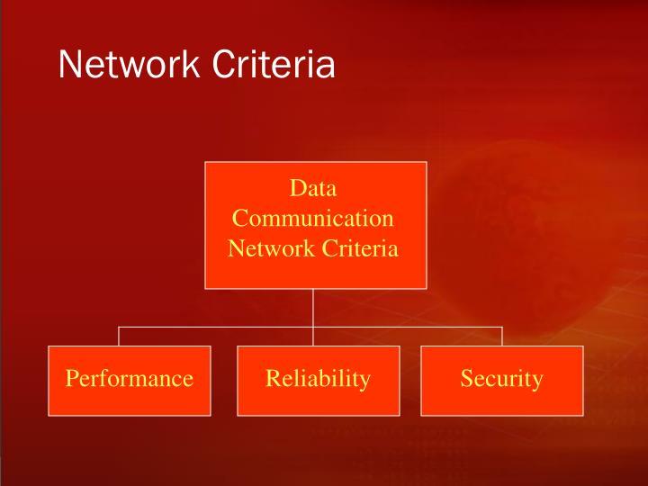 Data Communication Network Criteria