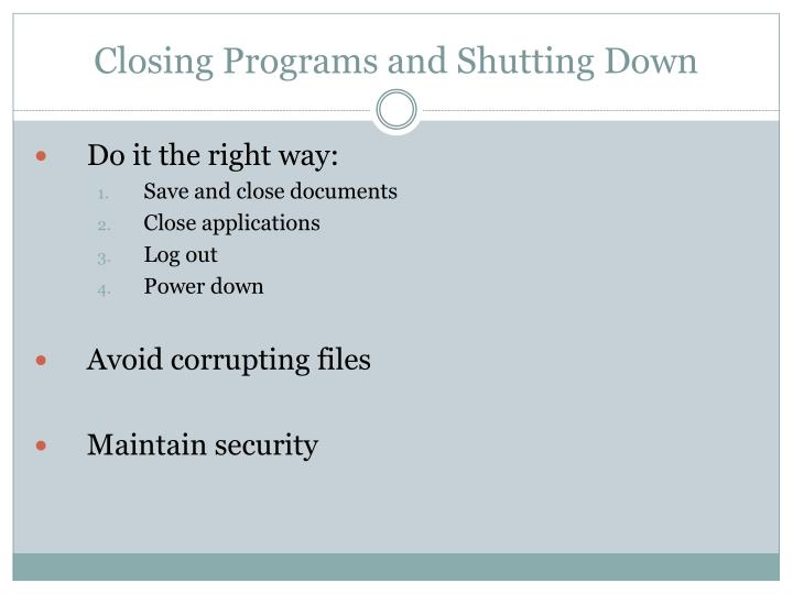 Closing Programs and Shutting Down