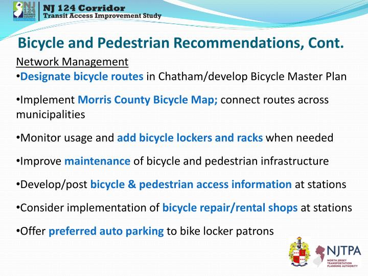 Bicycle and Pedestrian Recommendations, Cont.