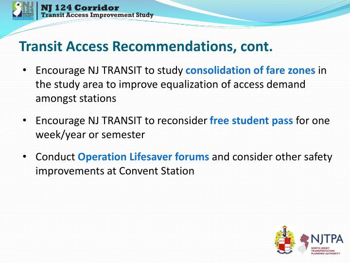 Transit Access Recommendations, cont.