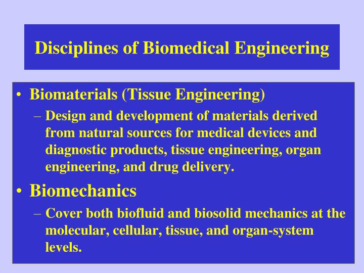 Disciplines of Biomedical Engineering