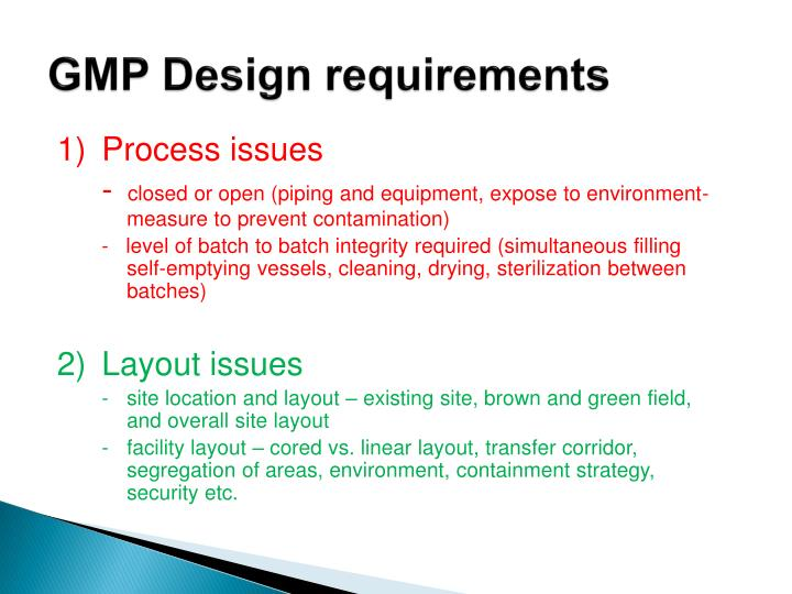 GMP Design requirements