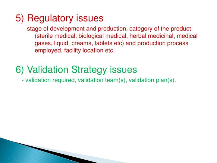 5) Regulatory issues