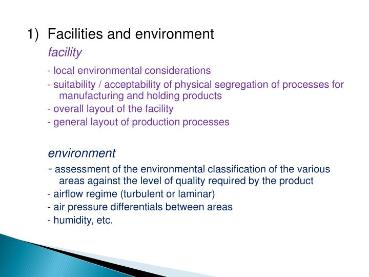 1)	Facilities and environment