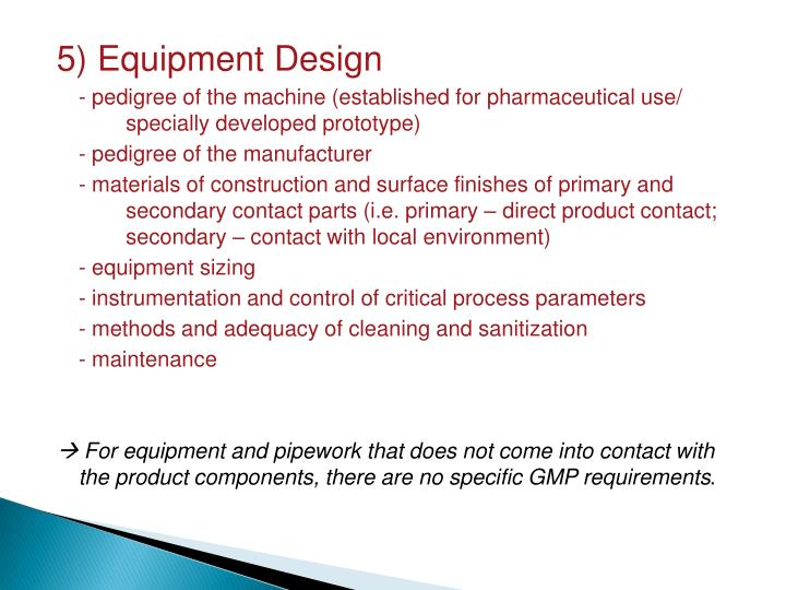 5) Equipment Design