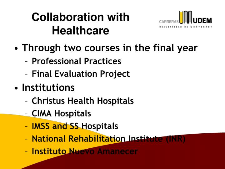 Collaboration with healthcare