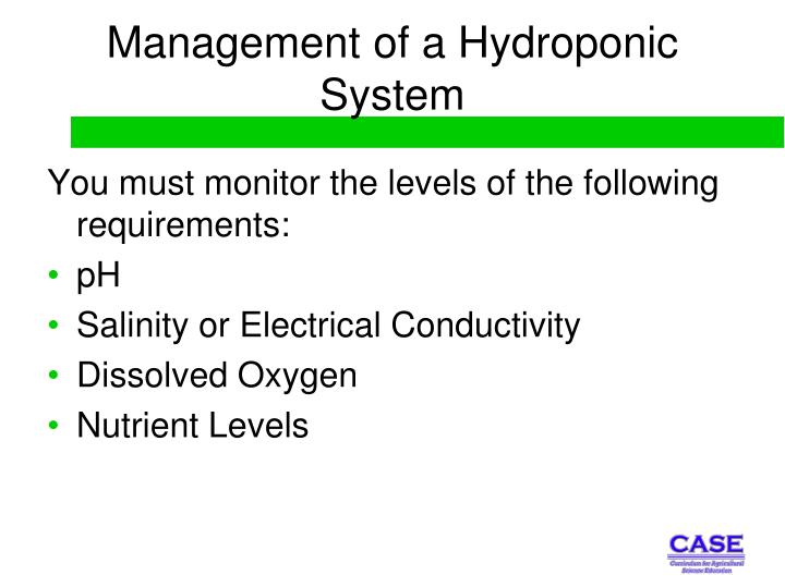 Management of a Hydroponic System