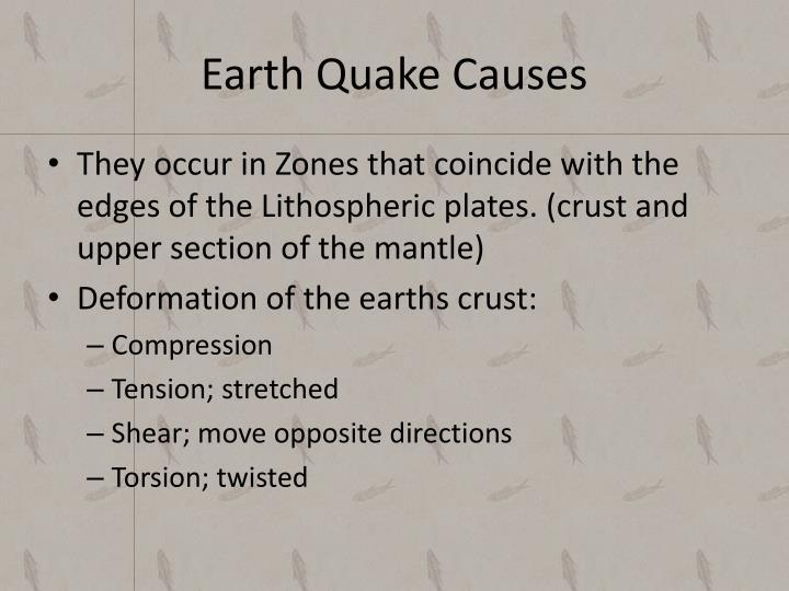 Earth Quake Causes