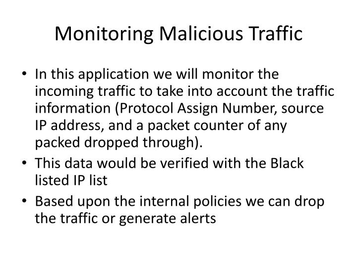 Monitoring Malicious Traffic