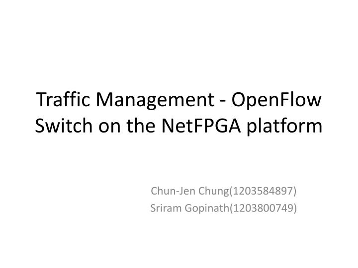 Traffic management openflow switch on the netfpga platform