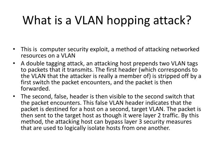 What is a VLAN hopping attack?