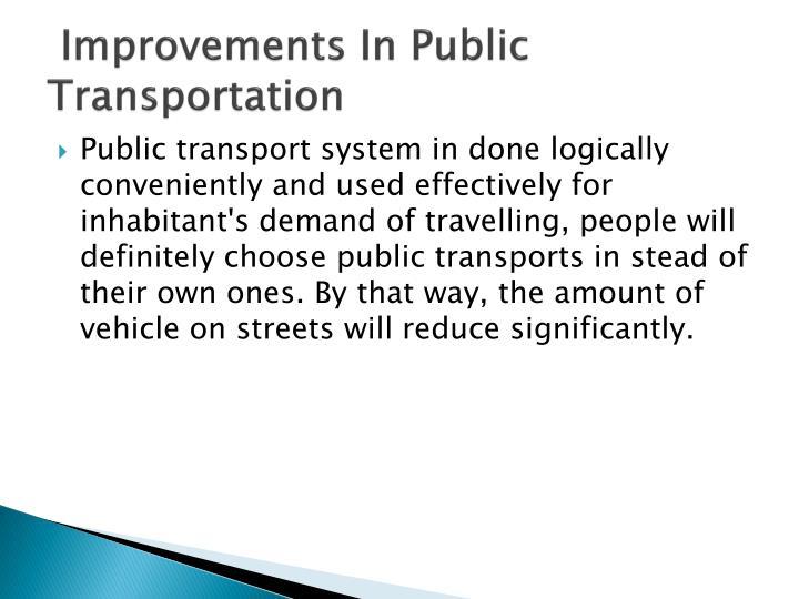 Improvements In Public Transportation