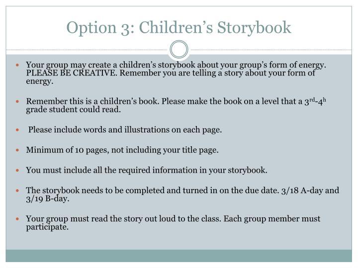 Option 3: Children's Storybook