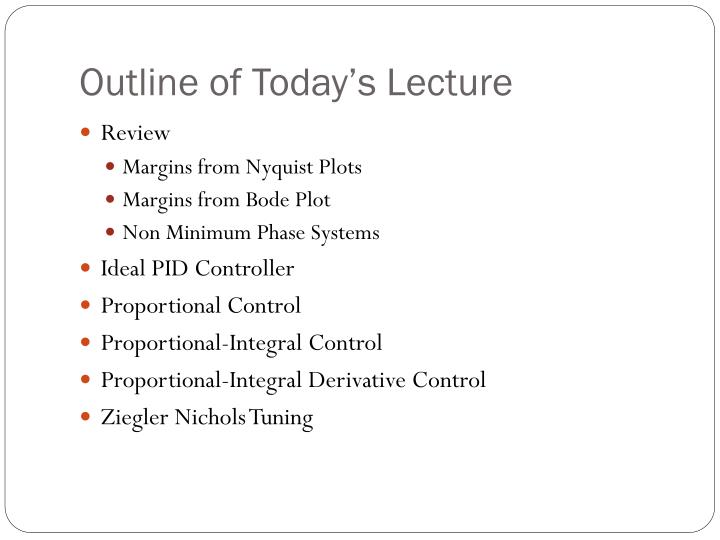 Outline of today s lecture