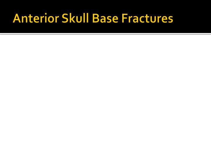 Anterior Skull Base Fractures