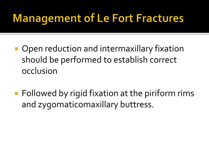 Management of Le Fort Fractures