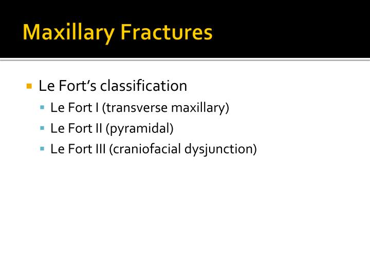Maxillary Fractures