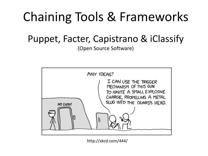 Chaining Tools & Frameworks