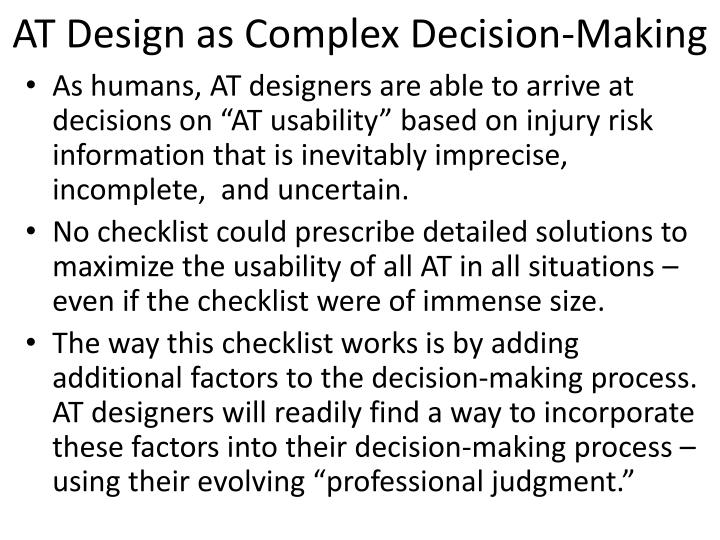 AT Design as Complex Decision-Making