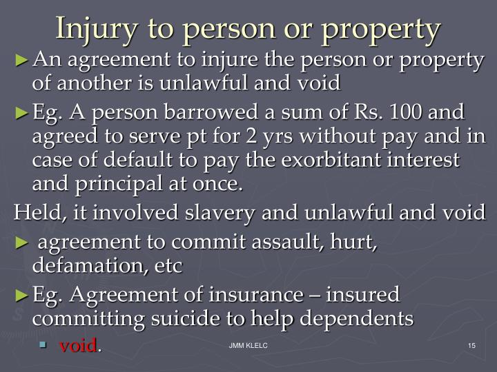 Injury to person or property