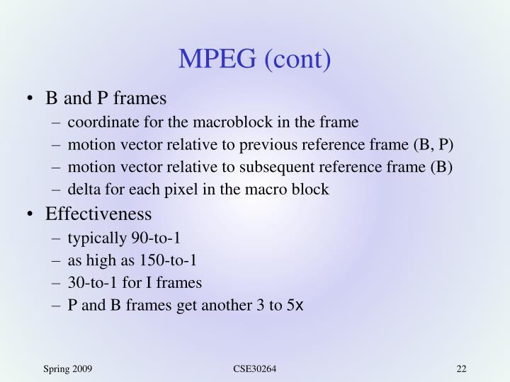MPEG (cont)